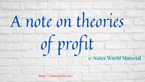 A note on major theories of profit