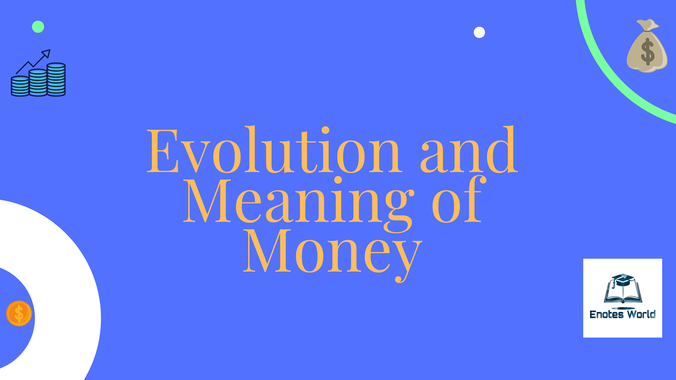 Evolution and Meaning of Money