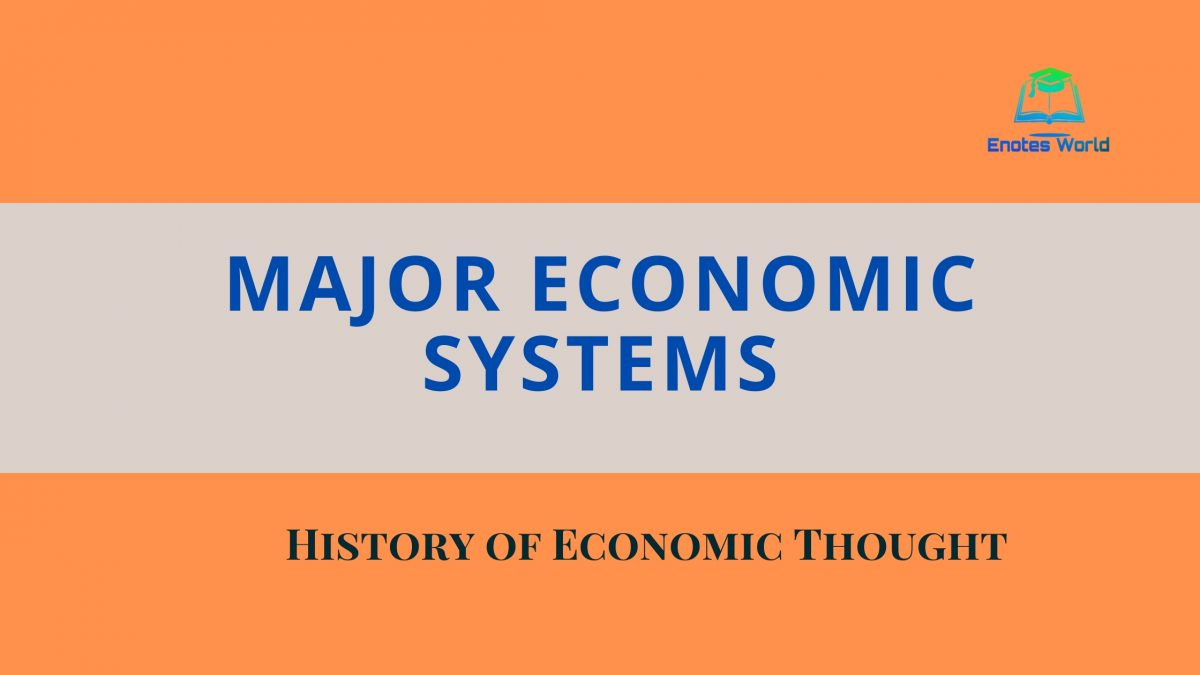 Major Economic Systems
