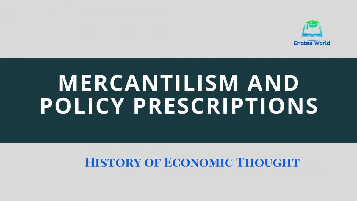 Mercantilism and Policy Prescriptions