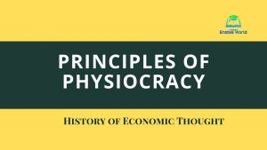 Principles of Physiocratic School of Economic Thought