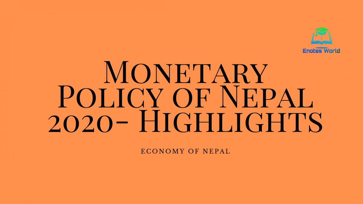 Monetary Policy of Nepal 2020- Highlights