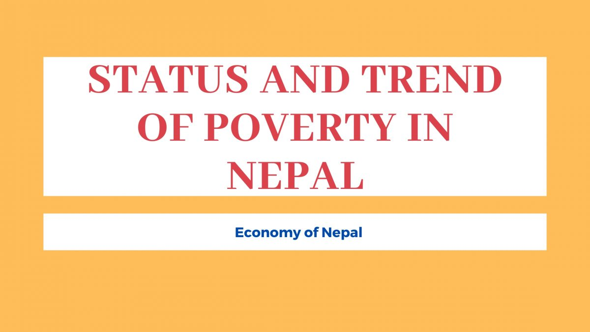 Status and Trend of Poverty in Nepal