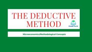 The Deductive Method