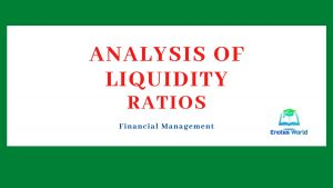 Analysis of Liquidity Ratios