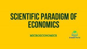 Scientific Paradigm of Economics