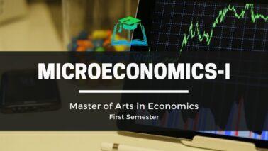 Microeconomics - MA Economics First Sem