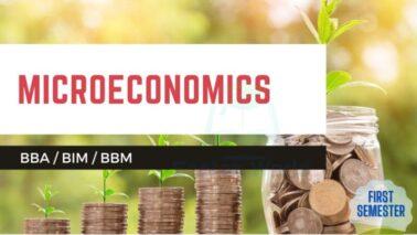 microeconomics - BBA / BBM / BIM First Semester