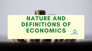 Nature and definitions of economics