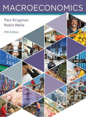 Macroeconomics by Paul Krugman & Robin Wells