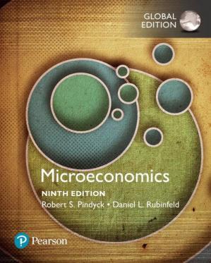 9th Global Edition Microeconomics for Intermediate Microeconomics by Robert S. Pindyck & Daniel L. Rubinfeld