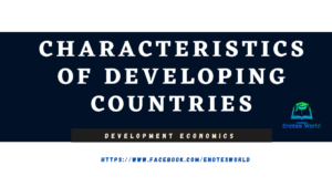 Characteristics of Developing Countries