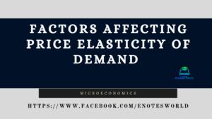 Factors Affecting Price Elasticity of Demand