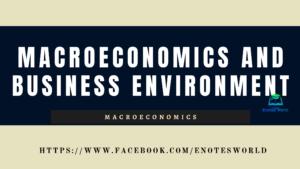 Macroeconomics and Business Environment