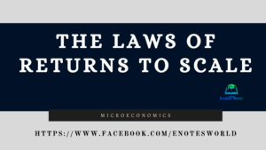 The Laws of Returns to Scale