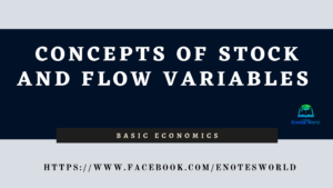 Concept of Stock and Flow Variables